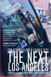 The Next Los Angeles 9780520240001