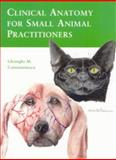 Clinical Anatomy for Small Animal Practitioners 9780813820002