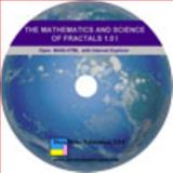 The Mathematics and Science of Fractals 9780984410002
