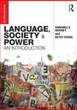 Language, Society and Power 4th Edition