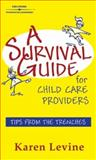 A Survival Guide for Child Care Providers 9780766850019