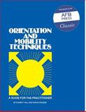 Orientation and Mobility Techniques 9780891280019