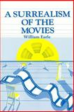 A Surrealism of the Movies 9780913750025