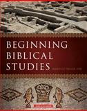 Beginning Biblical Studies 9781599820026