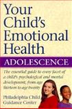 Your Child's Emotional Health 9780028600031