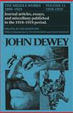 The Middle Works of John Dewey, 1899-1924 9780809310036