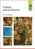 Cubism and Its Histories 9780719050039
