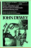 The Middle Works of John Dewey, 1899 - 1924 9780809310043