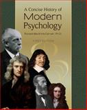 A Concise History of Modern Psychology (First Edition)