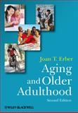 Aging and Older Adulthood 9781405170055