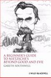 A Beginner's Guide to Nietzsche's Beyond Good and Evil 9781405160056