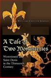 A Tale of Two Monasteries 9780691150062