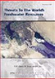 Threats to the World's Freshwater Resources 9781893790063