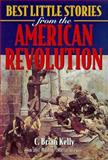 Best Little Stories from the American Revolution 9781581820065