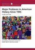 Major Problems in American History Since 1945 9780618550067
