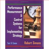 Performance Measurement and Control Systems for Implementing Strategy Text and Cases 9780132340069