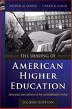 The Shaping of American Higher Education 2nd Edition