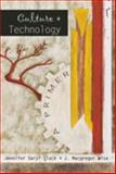 Culture and Technology 3rd Edition