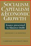 Socialism, Capitalism and Economic Growth 9780521290074