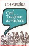 Oral Tradition As History 9780852550076