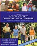Introduction to Communication Disorders 9780137000081