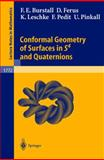 Conformal Geometry of Surface in S4 and Quaternions 9783540430087