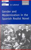 Gender and Modernization in the Spanish Realist Novel 9780198160090