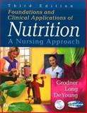 Foundations and Clinical Applications of Nutrition 3rd Edition
