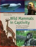 Wild Mammals in Captivity 2nd Edition