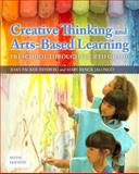 Creative Thinking and Arts-Based Learning 6th Edition