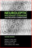 Neuroleptic Malignant Syndrome and Related Conditions 9781585620111