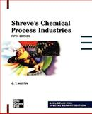 Shreve's Chemical Process Industries 9780071350112