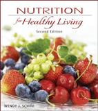 Nutrition for Healthy Living 9780077350116