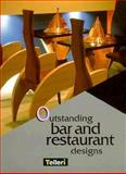 Outstanding Bar and Restaurant Designs 9782745000118