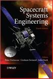 Spacecraft Systems Engineering 4th Edition