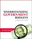 Understanding Government Budgets 1st Edition