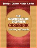 The Communication Disorders Casebook 1st Edition