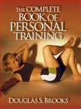 The Complete Book of Personal Training 9780736000130