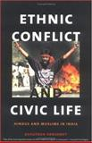 Ethnic Conflict and Civic Life 9780300100136