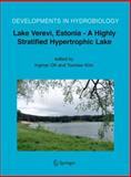 Lake Verevi, Estonia - A Highly Stratified Hypertrophic Lake 9789048170142