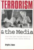 Terrorism and the Media 9780231100144
