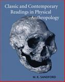 Classic and Contemporary Readings in Physical Anthropology 1st Edition