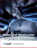 Water and Wastewater Laboratory Techniques 9781572780149