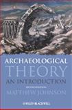 Archaeological Theory 2nd Edition