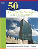 50 Social Studies Strategies for K-8 Classrooms 3rd Edition