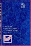 Railway Engineering, Systems and Safety (Railtech '96) 9781860580154