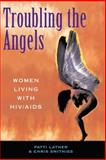 Troubling the Angels 9780813390161