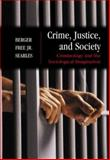 Crime, Justice, and Society 9780072460162