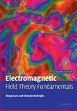Electromagnetic Field Theory Fundamentals 9780521830164