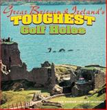 Great Britain and Ireland's Toughest Golf Holes 9781877290169